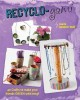 Go to record Recyclo-gami : 40 crafts to make your friends green with e...